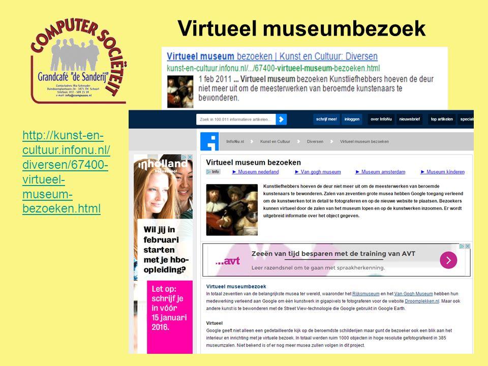 Virtueel museumbezoek http://kunst-en- cultuur.infonu.nl/ diversen/67400- virtueel- museum- bezoeken.html