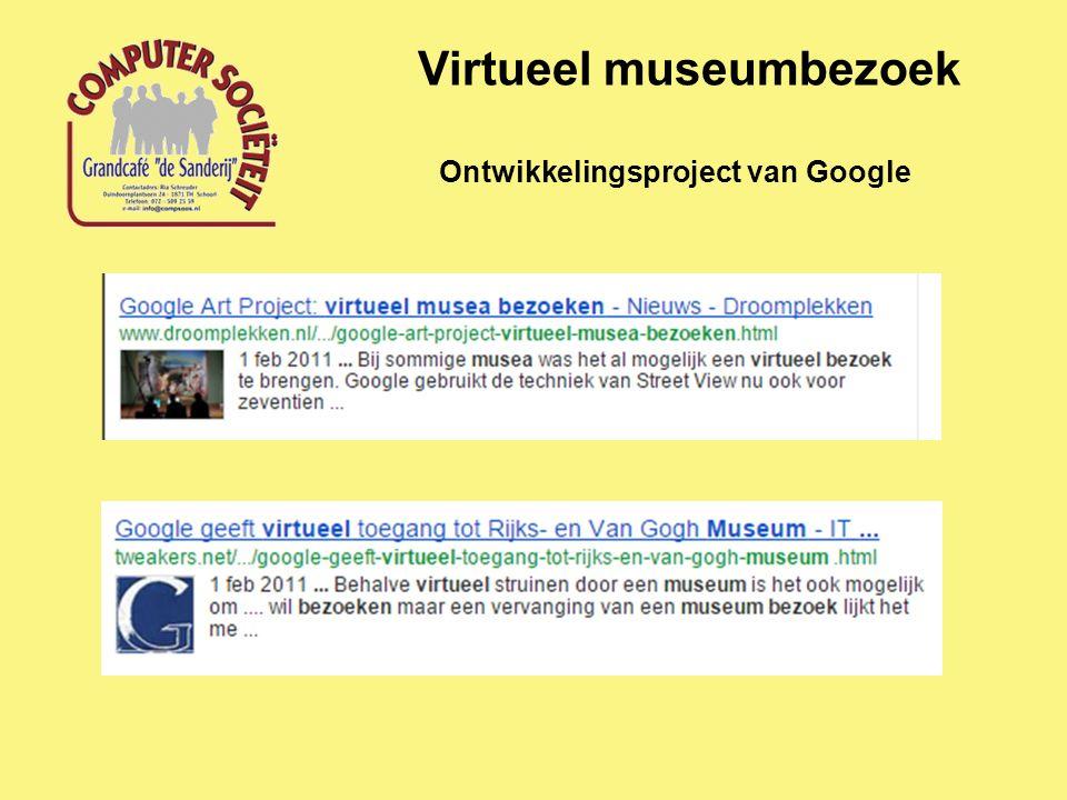 Virtueel museumbezoek Ontwikkelingsproject van Google