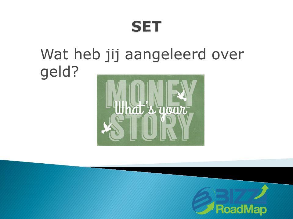 Wat heb jij aangeleerd over geld