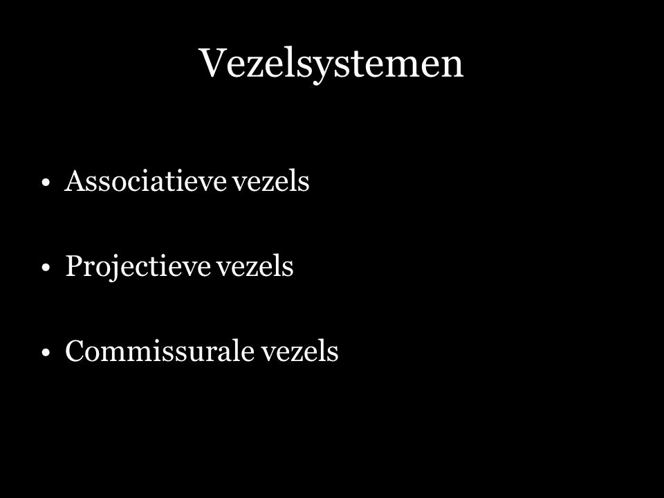 Associatieve vezels Vezels die verschillende cortexgebieden binnen een hemisfeer met elkaar verbinden.