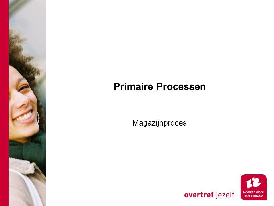 Primaire Processen Magazijnproces