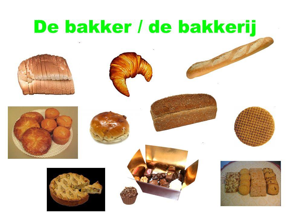 De bakker / de bakkerij