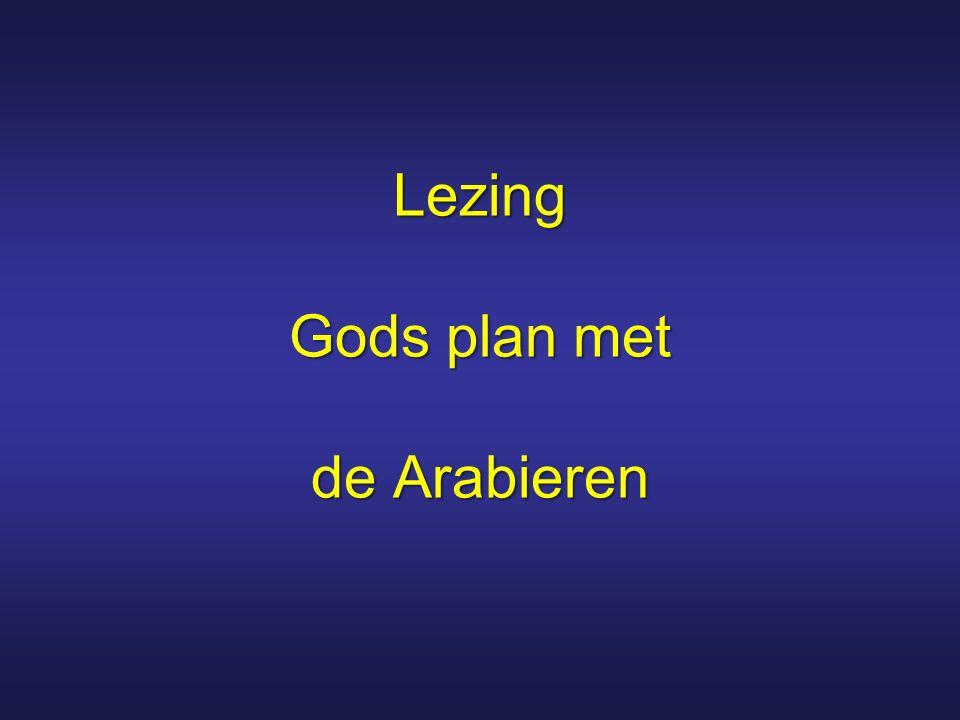 Lezing Gods plan met de Arabieren
