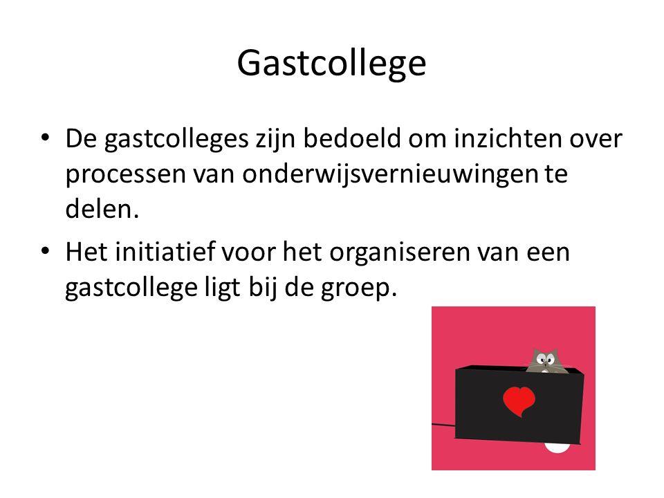 Gastcollege De gastcolleges zijn bedoeld om inzichten over processen van onderwijsvernieuwingen te delen. Het initiatief voor het organiseren van een