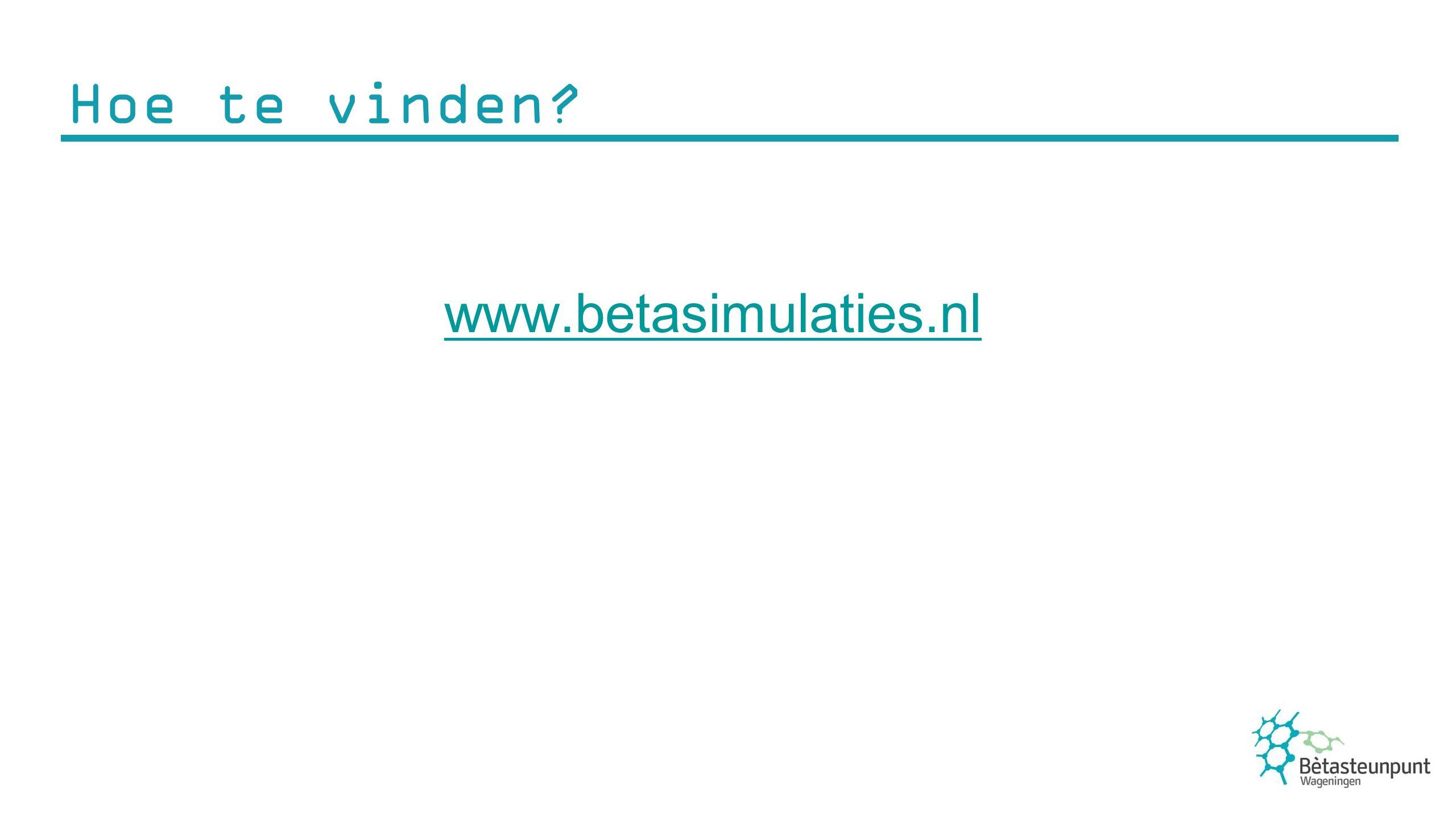 Hoe te vinden? www.betasimulaties.nl