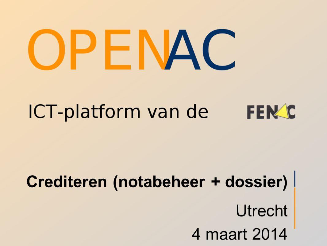 Crediteren (notabeheer + dossier) Utrecht 4 maart 2014