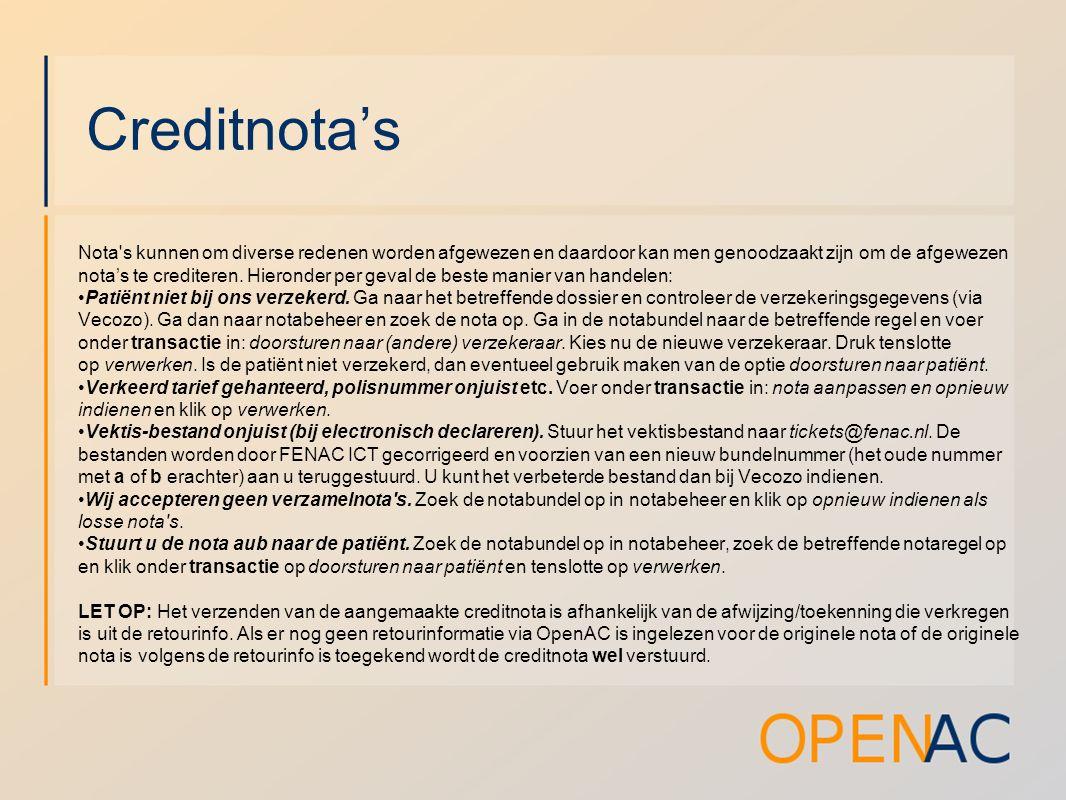 Creditnota's Nota's kunnen om diverse redenen worden afgewezen en daardoor kan men genoodzaakt zijn om de afgewezen nota's te crediteren. Hieronder pe