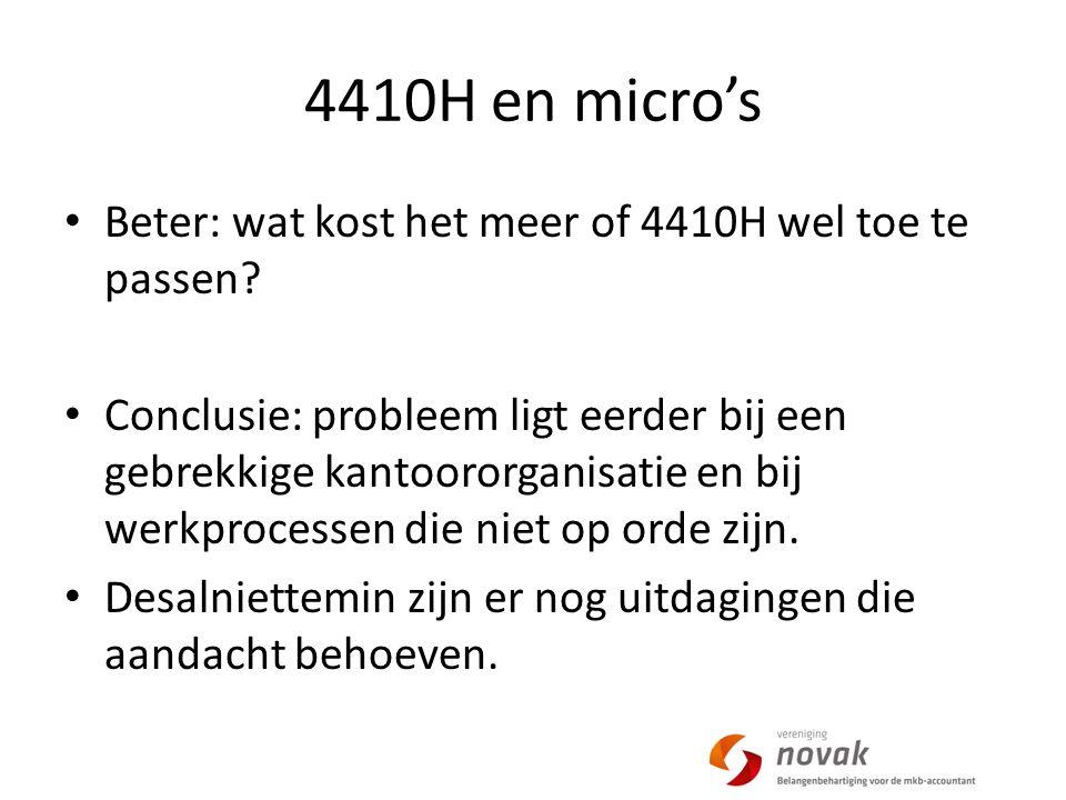 4410H en micro's Beter: wat kost het meer of 4410H wel toe te passen.