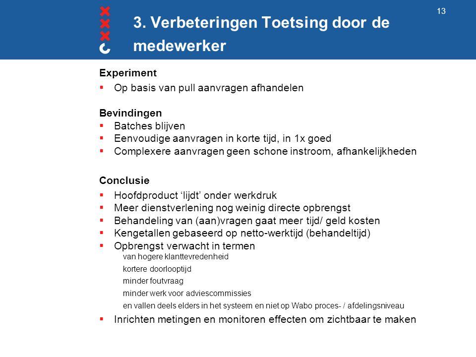 3.Verbeteringen Metingen Wat willen we meten.