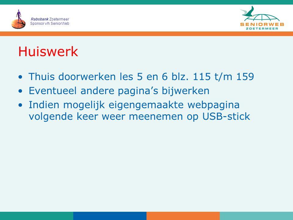 Rabobank Zoetermeer Sponsor v/h SeniorWeb Tot de volgende week