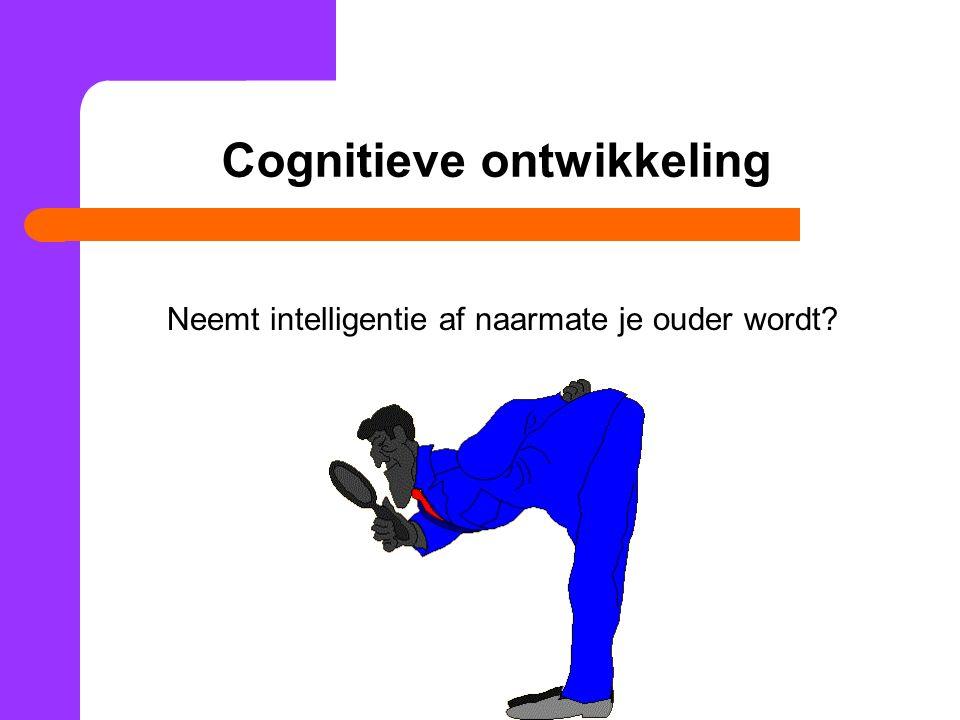 Cognitieve ontwikkeling Neemt intelligentie af naarmate je ouder wordt?