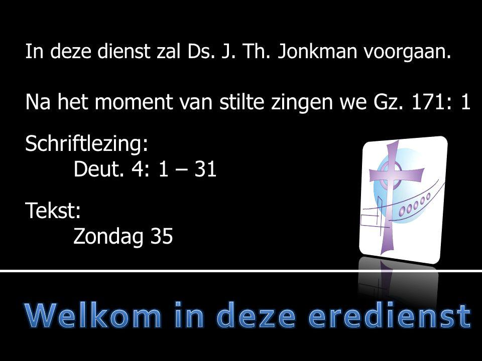 In deze dienst zal Ds. J. Th. Jonkman voorgaan.