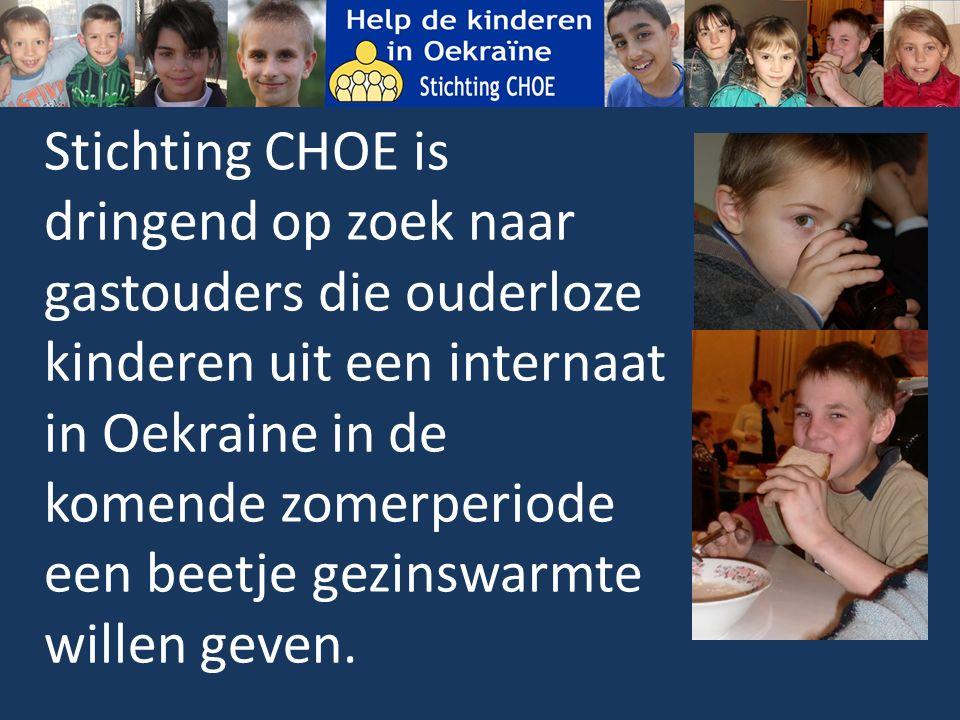 Stichting CHOE is dringend op zoek naar gastouders die ouderloze kinderen uit een internaat in Oekraine in de komende zomerperiode een beetje gezinswarmte willen geven.