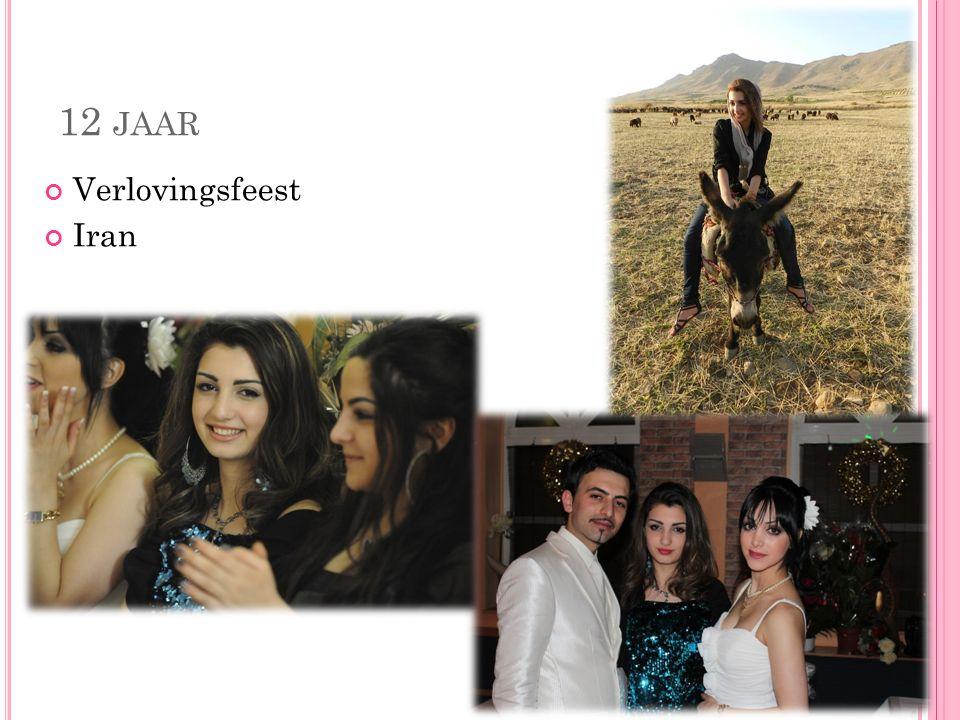 12 JAAR Verlovingsfeest Iran