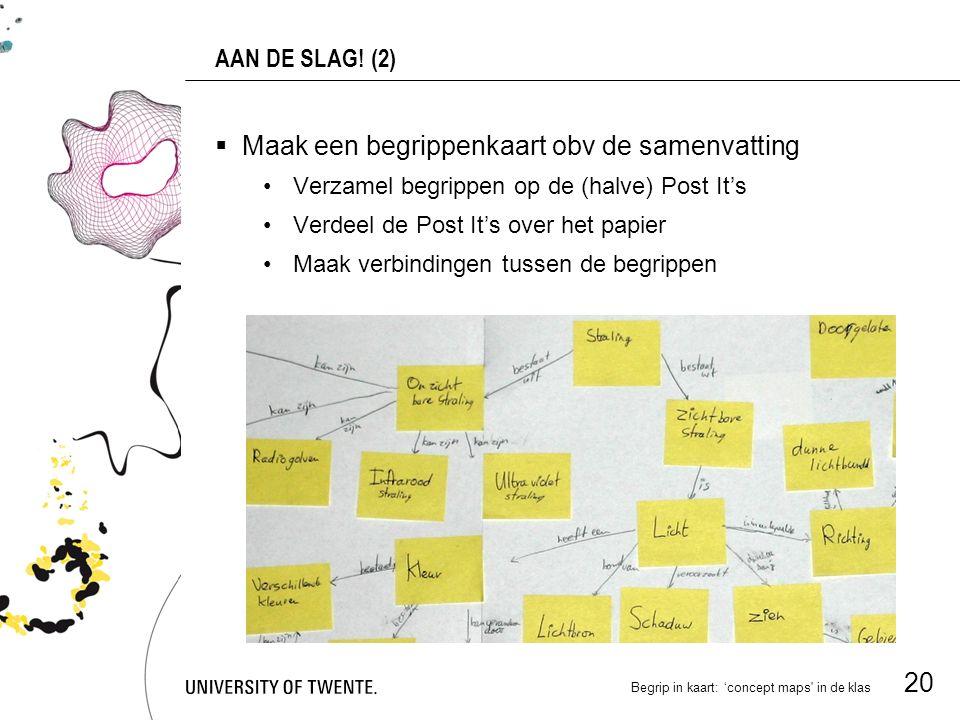 Begrip in kaart: 'concept maps in de klas 20 AAN DE SLAG.