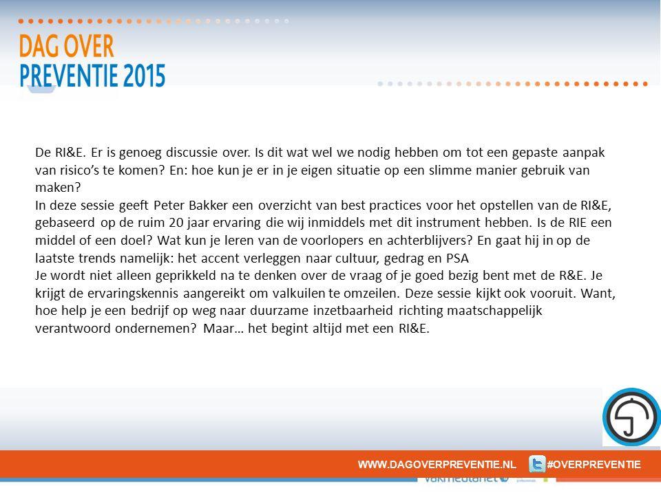 3 voorstellen Peter Bakker, Bestuurder/oprichter Stichting Preventie Professionals: Bij preventie is de paradox: Hoe effectiever de preventie, hoe minder noodzakelijk de preventie lijkt.
