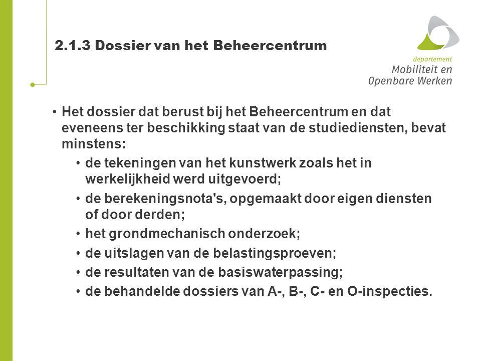 2.1.3 Dossier van het Beheercentrum Het dossier dat berust bij het Beheercentrum en dat eveneens ter beschikking staat van de studiediensten, bevat mi