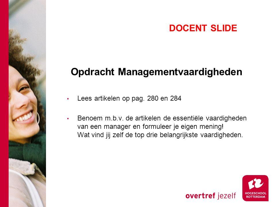Opdracht Managementvaardigheden Lees artikelen op pag.
