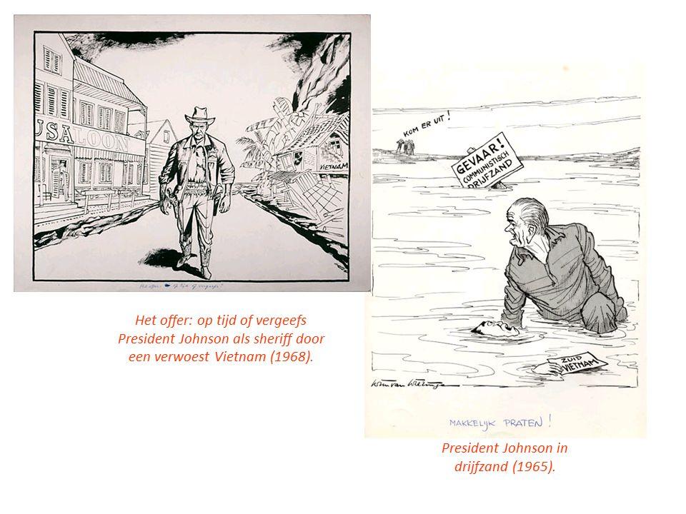 Het offer: op tijd of vergeefs President Johnson als sheriff door een verwoest Vietnam (1968).