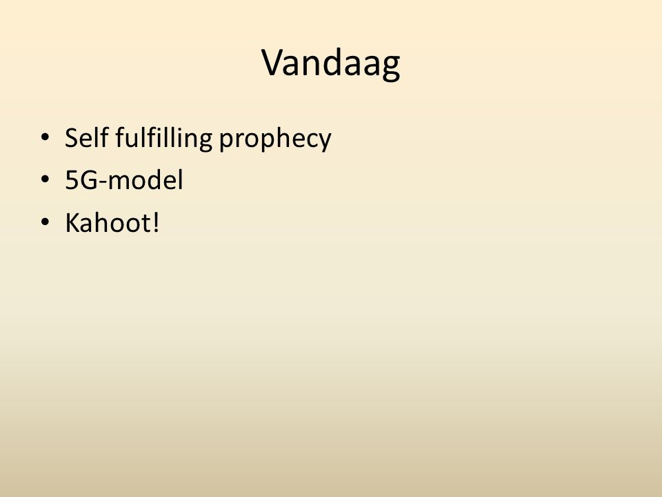 Vandaag Self fulfilling prophecy 5G-model Kahoot!