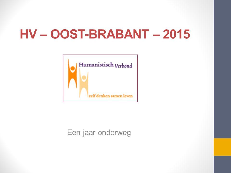 HV – OOST-BRABANT – 2015 Een jaar onderweg