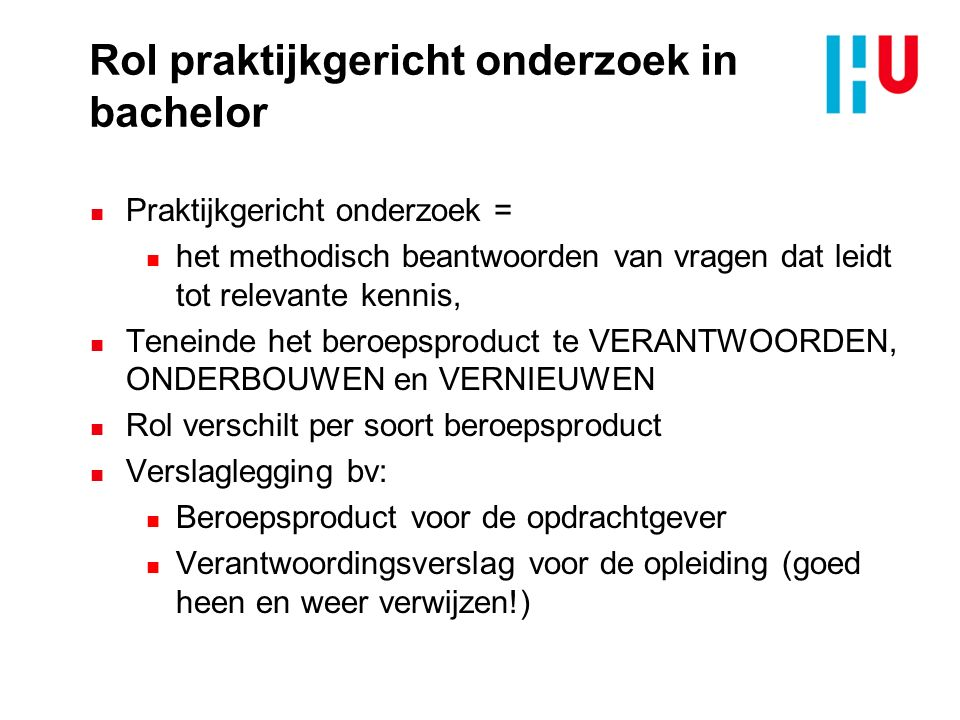 Methodische grondigheid (MG) Praktische relevantie (PR) Dimensies van praktijkgericht onderzoek (op basis van Butter, 2013)