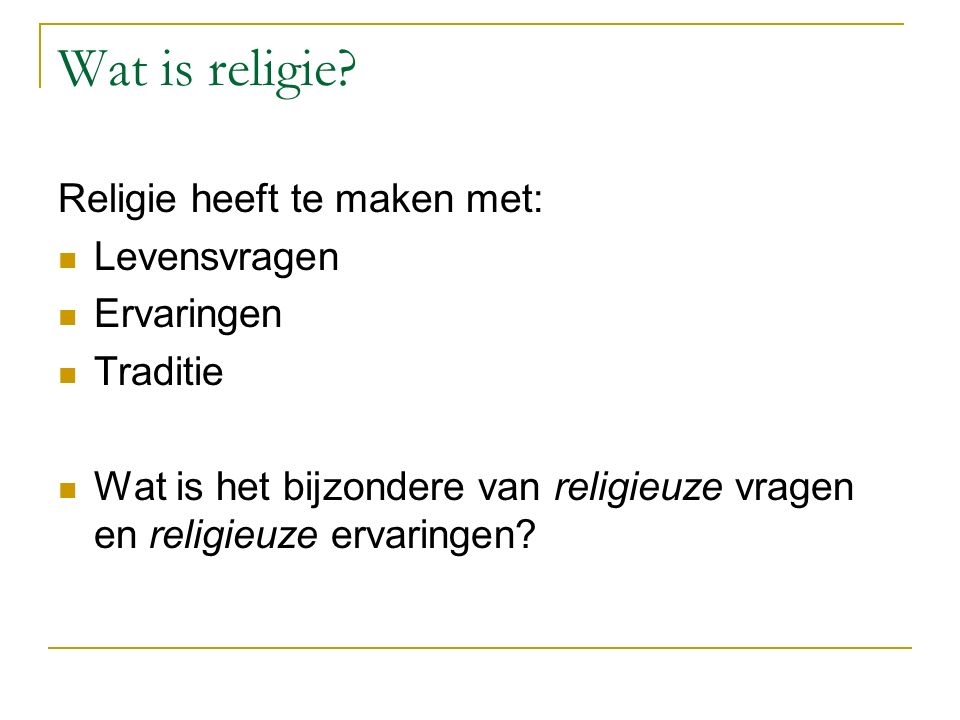 Wat is religie.