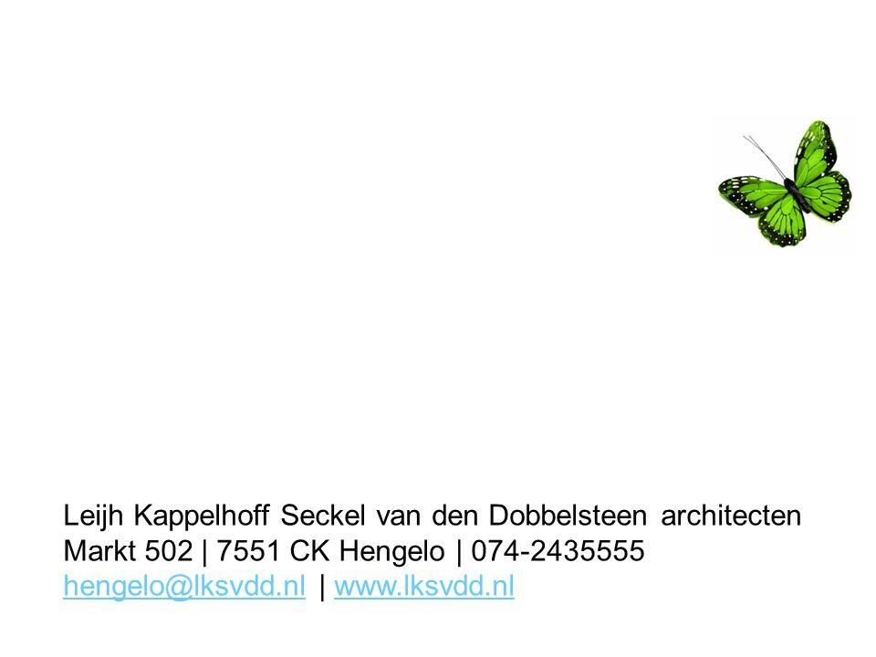Leijh Kappelhoff Seckel van den Dobbelsteen architecten Markt 502 | 7551 CK Hengelo | 074-2435555 hengelo@lksvdd.nlhengelo@lksvdd.nl | www.lksvdd.nlww