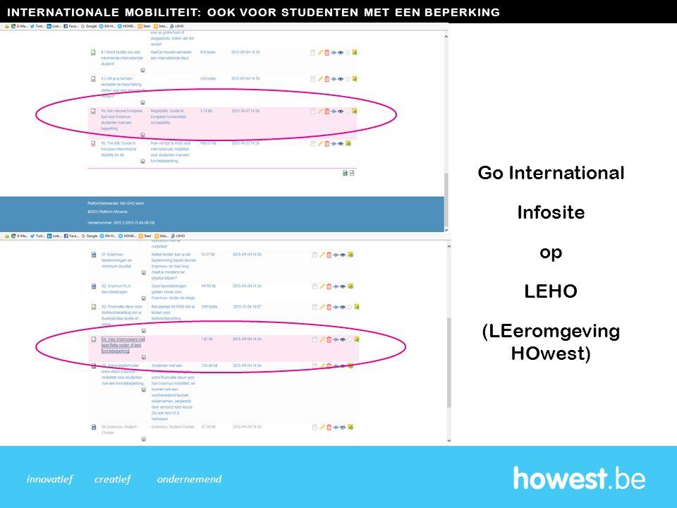 Go International Infosite op LEHO (LEeromgeving HOwest) 8 innovatiefcreatiefondernemend INTERNATIONALE MOBILITEIT: OOK VOOR STUDENTEN MET EEN BEPERKIN