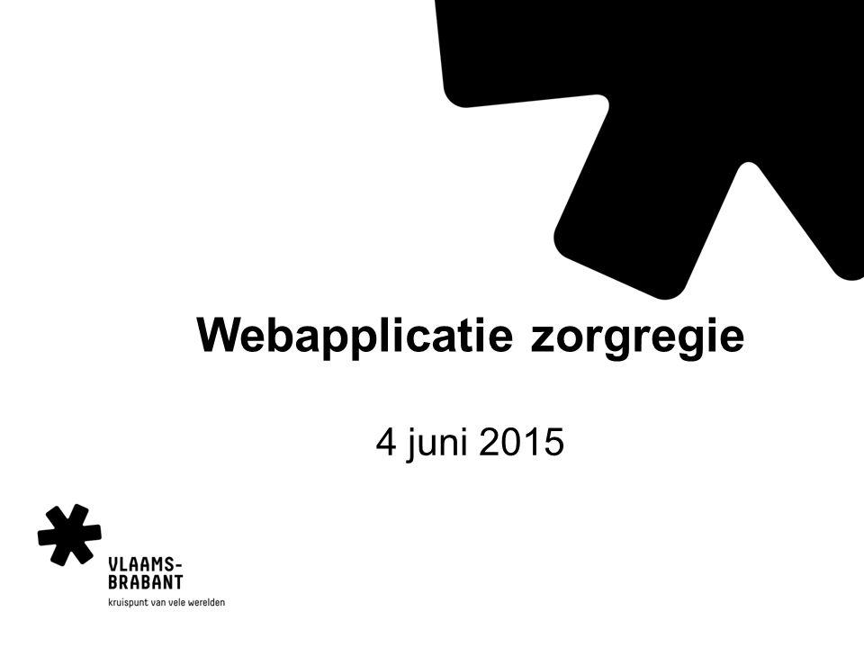 Webapplicatie zorgregie 4 juni 2015