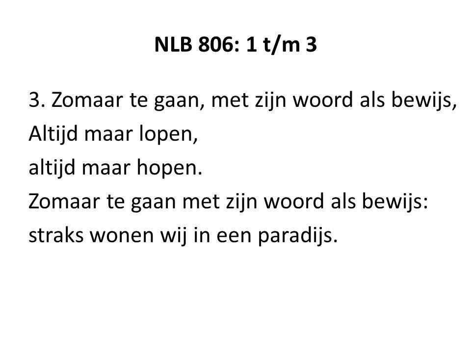NLB 806: 1 t/m 3 3.