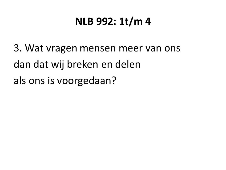 NLB 992: 1t/m 4 3.