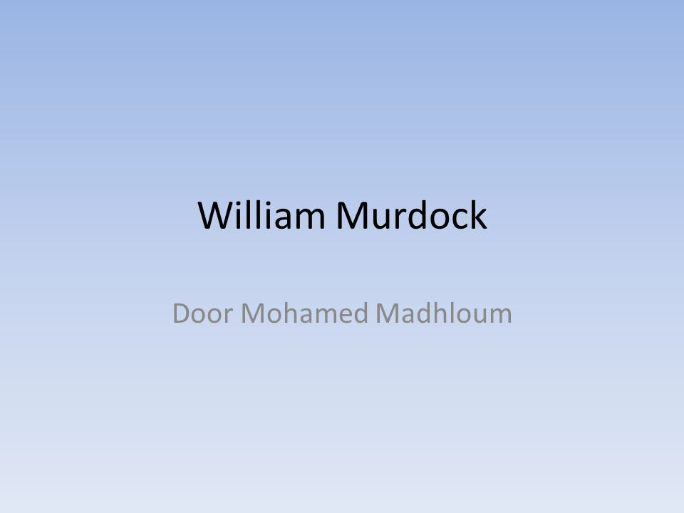William Murdock Door Mohamed Madhloum
