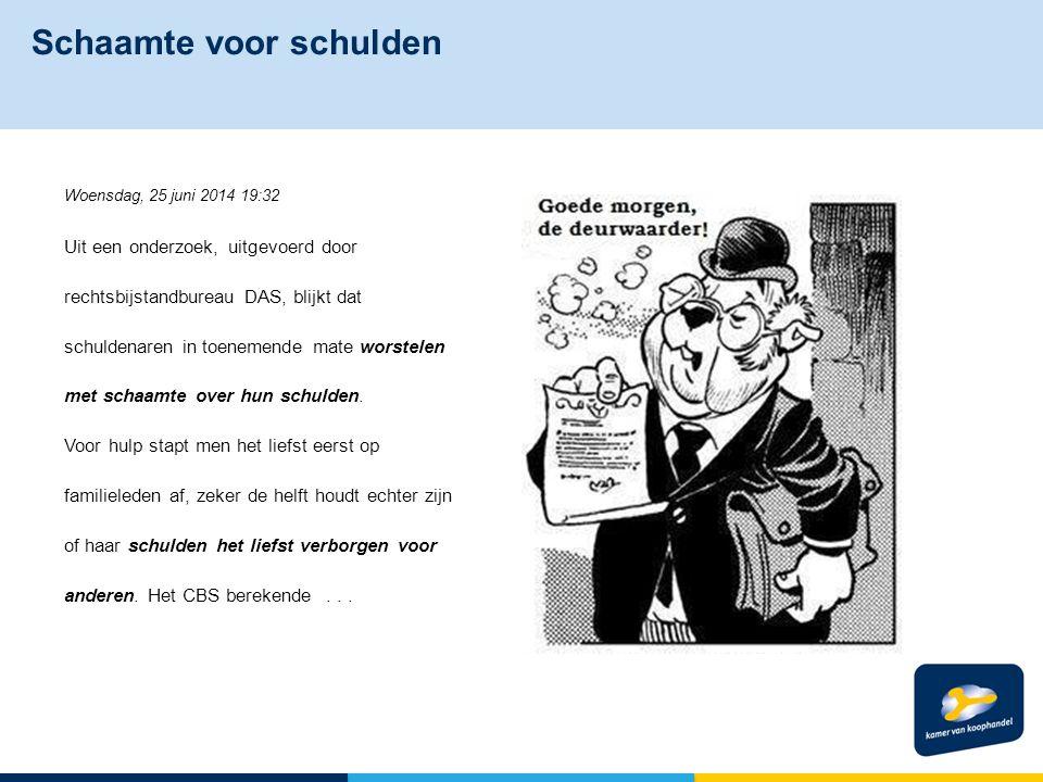 Schaamte voor schulden Woensdag, 25 juni 2014 19:32 Uit een onderzoek, uitgevoerd door rechtsbijstandbureau DAS, blijkt dat schuldenaren in toenemende mate worstelen met schaamte over hun schulden.