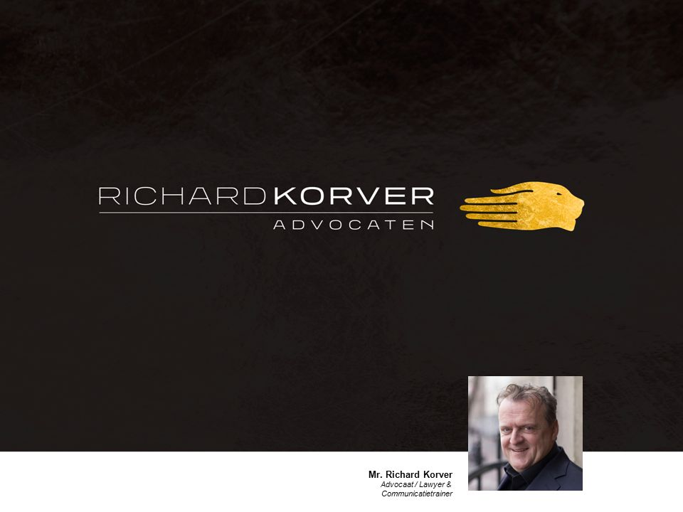 Mr. Richard Korver Advocaat / Lawyer & Communicatietrainer
