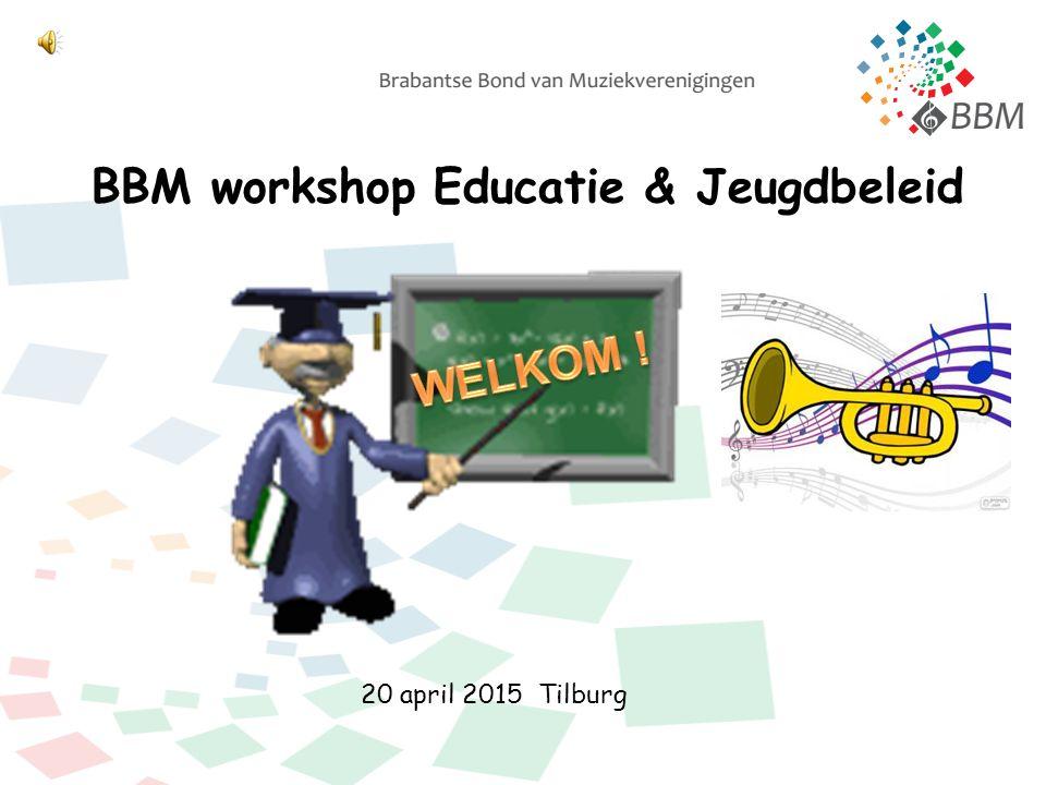 BBM workshop Educatie & Jeugdbeleid 20 april 2015 Tilburg