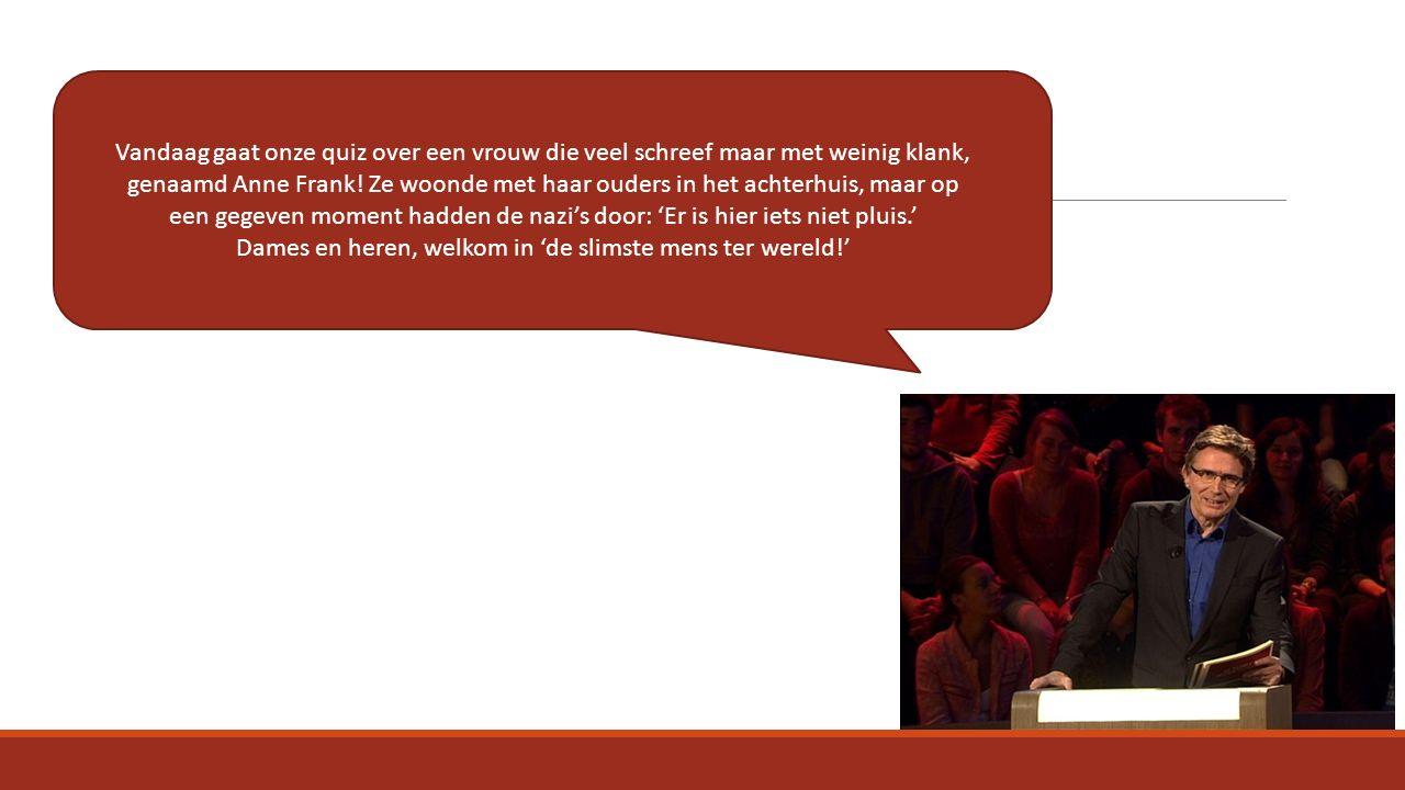 Vandaag gaat onze quiz over een vrouw die veel schreef maar met weinig klank, genaamd Anne Frank.