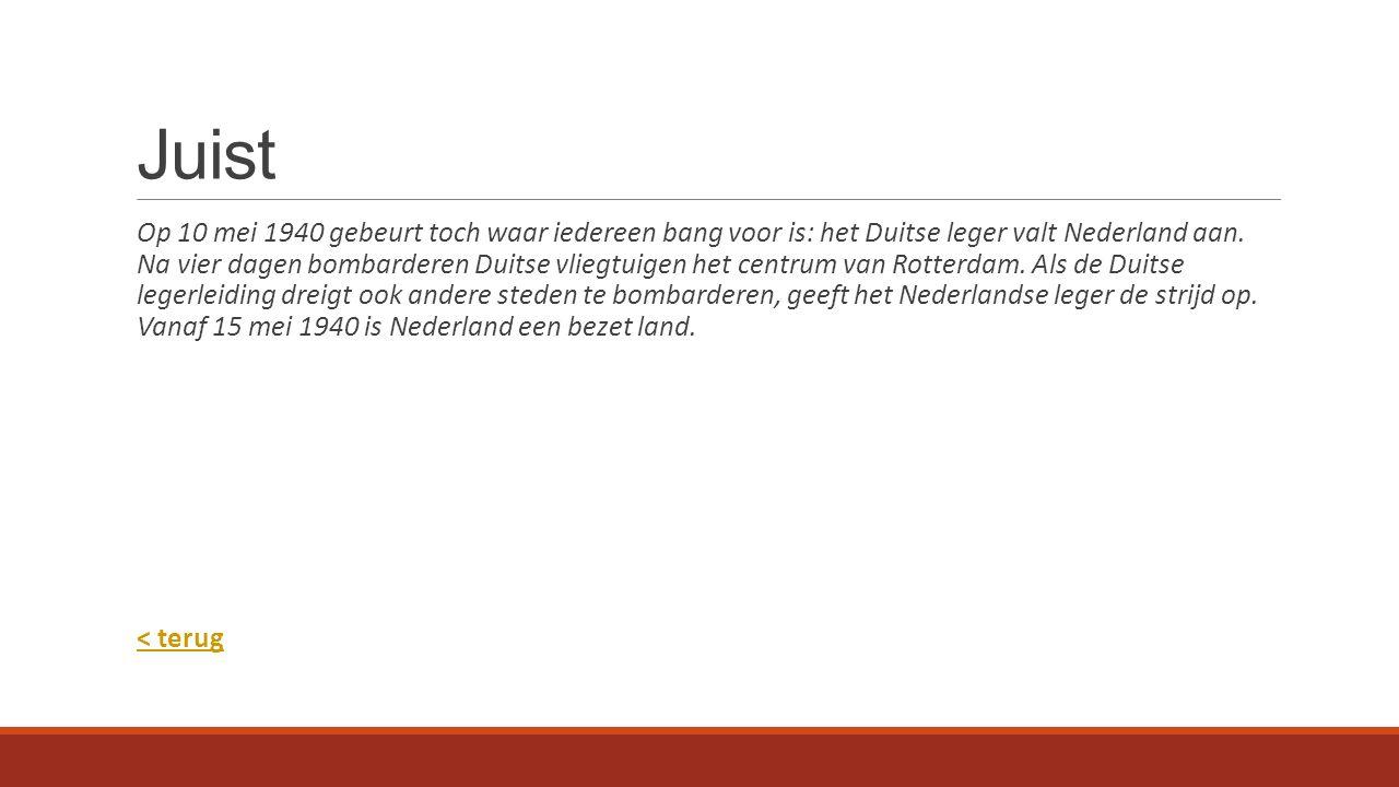 Juist Op 10 mei 1940 gebeurt toch waar iedereen bang voor is: het Duitse leger valt Nederland aan.