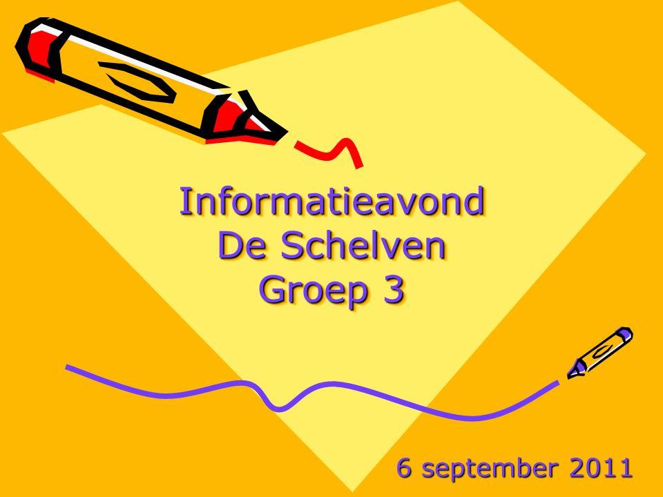 Informatieavond De Schelven Groep 3 6 september 2011
