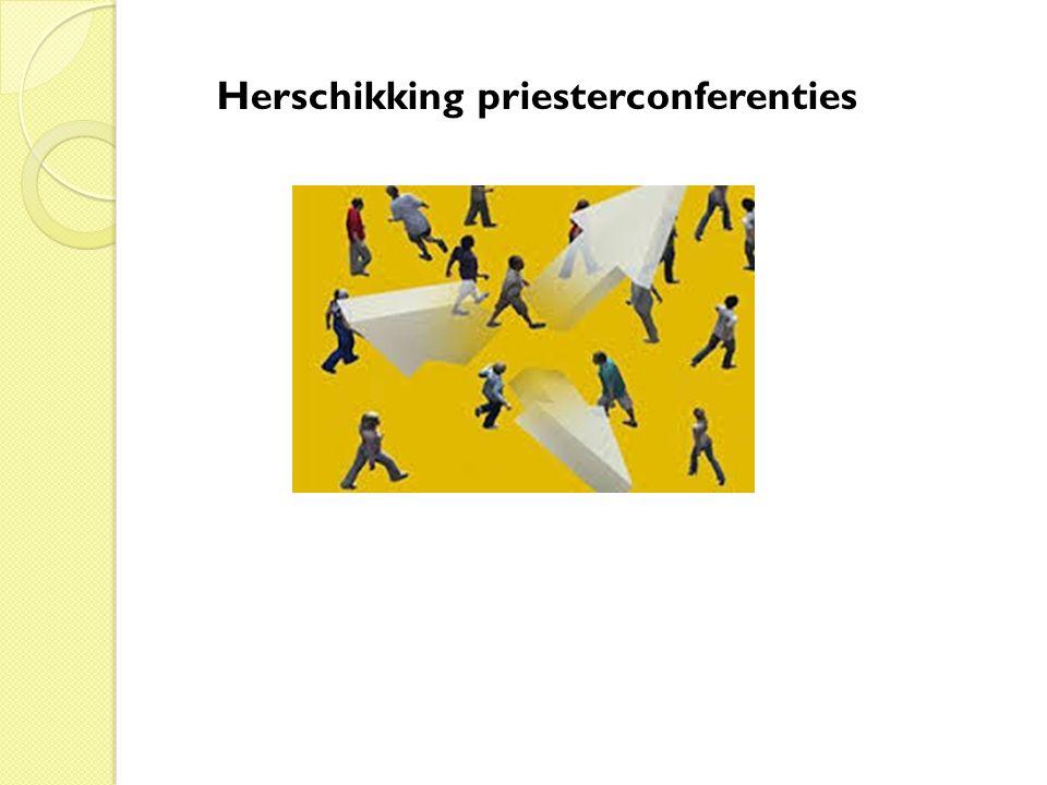 Herschikking priesterconferenties