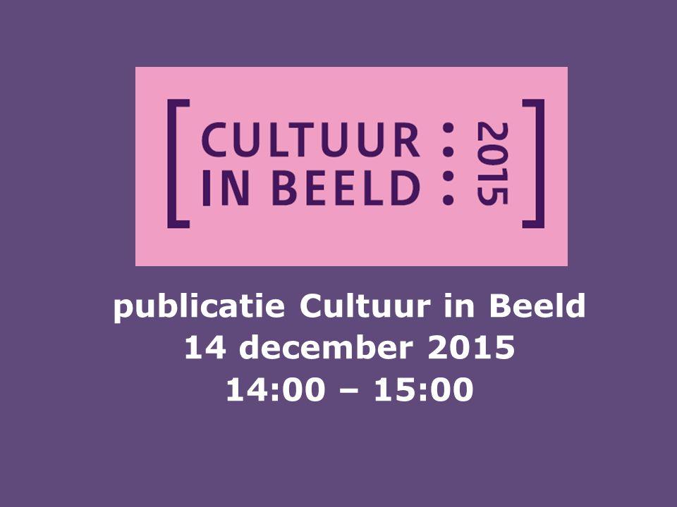 publicatie Cultuur in Beeld 14 december 2015 14:00 – 15:00