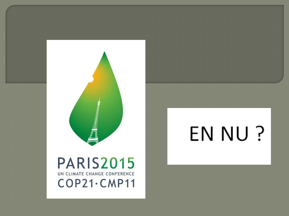  Een historisch klimaatakkoord volgens regeringsleiders, NGO's, Groen, …  Maar ook negatieve reacties ( bijv.