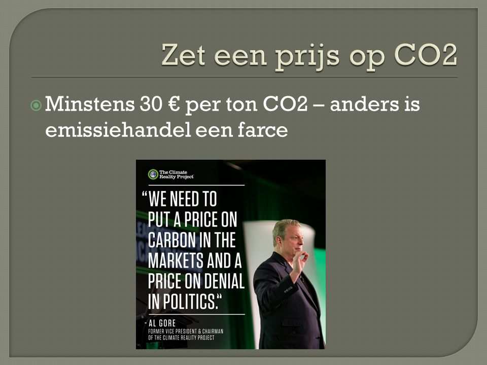  Minstens 30 € per ton CO2 – anders is emissiehandel een farce