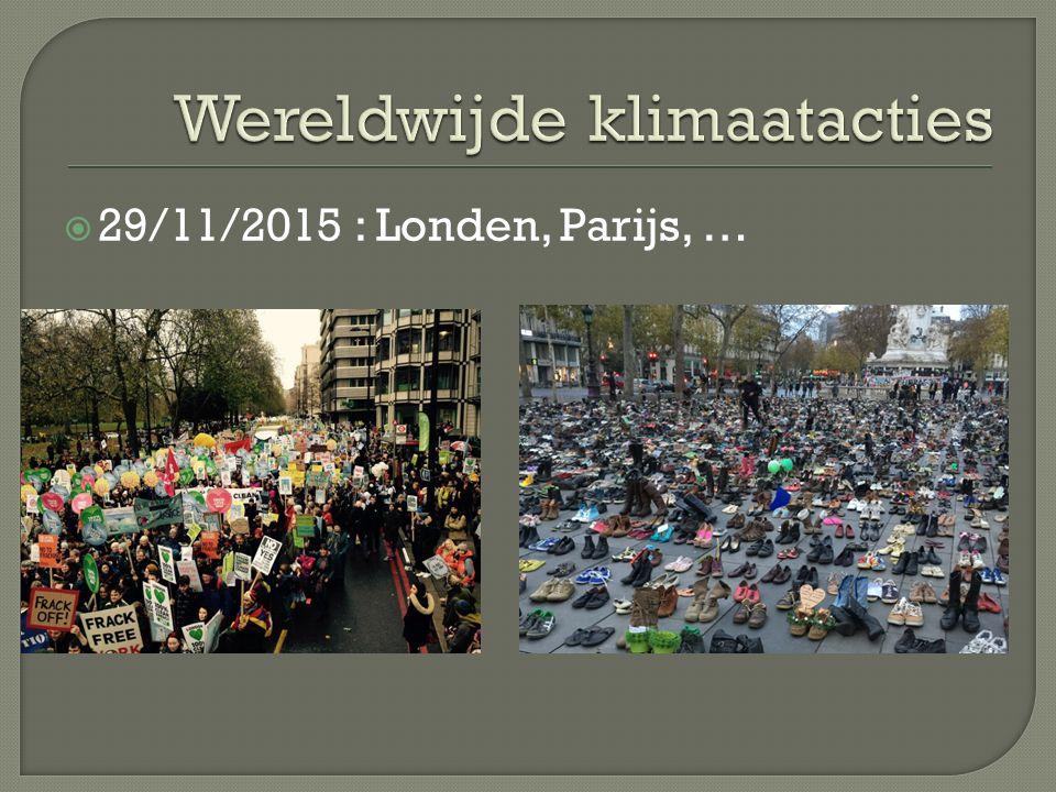 29/11/2015 : Londen, Parijs, …