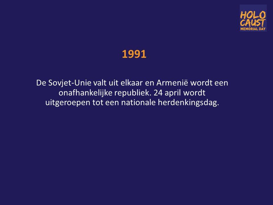 1991 De Sovjet-Unie valt uit elkaar en Armenië wordt een onafhankelijke republiek.