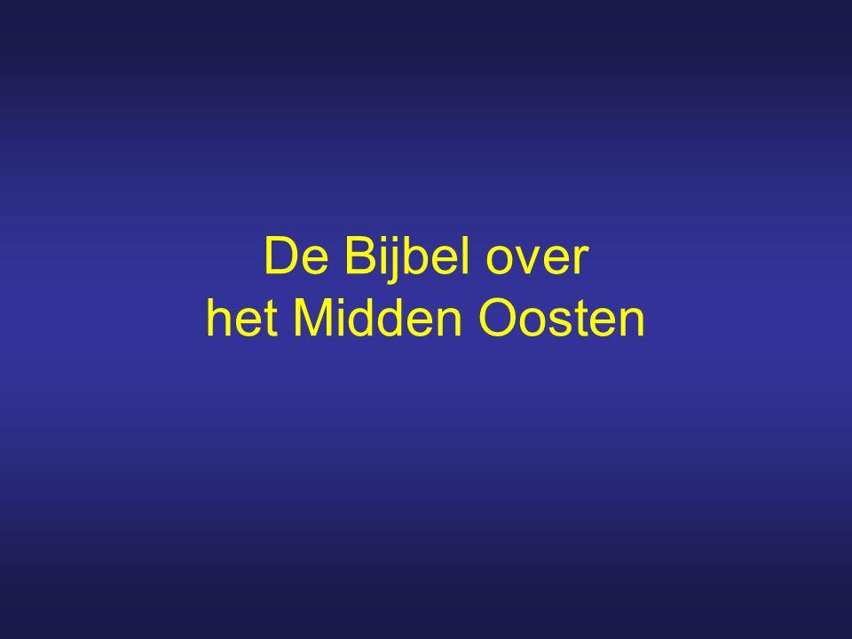 De Bijbel over het Midden Oosten