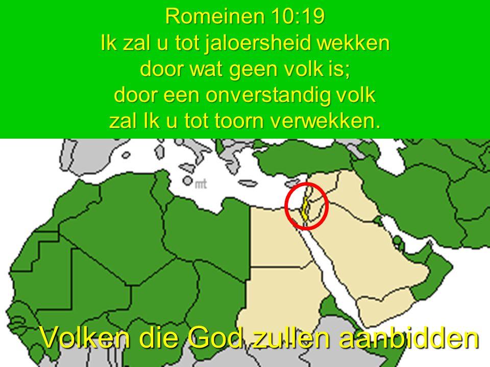 Romeinen 10:19 Ik zal Israel tot jaloersheid wekken Romeinen 10:19 Ik zal u tot jaloersheid wekken door wat geen volk is; door een onverstandig volk z