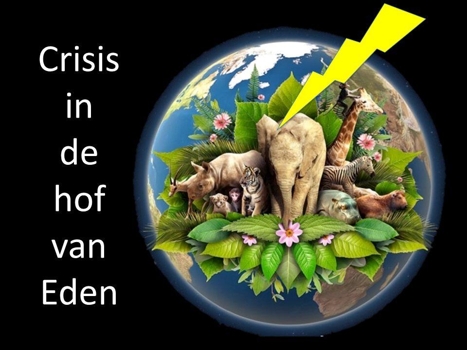 Crisis in de hof van Eden