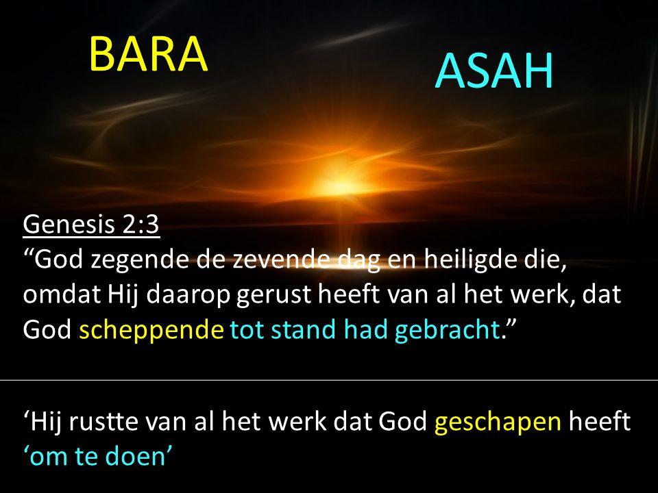 """Genesis 2:3 """"God zegende de zevende dag en heiligde die, omdat Hij daarop gerust heeft van al het werk, dat God scheppende tot stand had gebracht."""" 'H"""