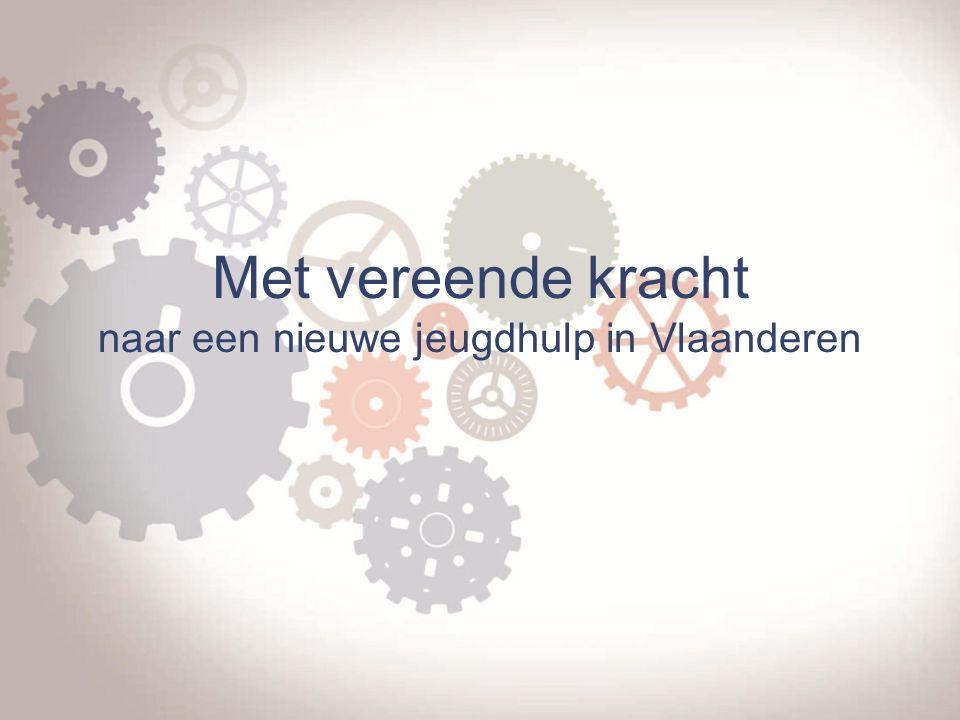 Praktisch, de toekomst Vlaams loket jeugdhulp www.jongerenwelzijn.be/www.jongerenwelzijn.be/ professionelen Integrale Jeugdhulp www.jeugdhulp.be Jeugdhulpwijzer www.jeugdhulpwijzer.be